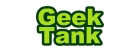 Geek Tank